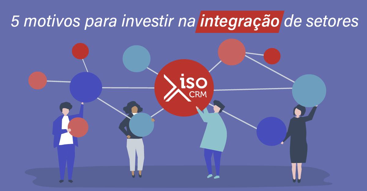 5_motivos para integração de setores